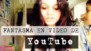 Fantasma en Video de YouTube (Video Paranormal)