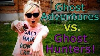 Ghost Adventures VS Ghost Hunters!