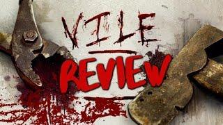Horror Review: Vile (2011)