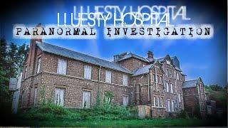 Lluesty Hospital (Paranormal Investigation, Old Workhouse, Holywell, North Wales)