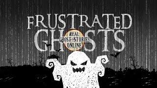 Frustrated Ghosts | Ghost Stories & Paranormal Podcast