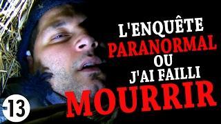 L'ENQUÊTE PARANORMAL OU J'AI FAILLI MOURIR (Chasseur de Fantômes) [Explorations Nocturnes] hanté