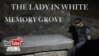 GHOST OF THE LADY IN WHITE : MEMORY GROVE