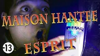 L'ESPRIT DE LA MAISON HANTEE (Chasseur de Fantômes) [Explorations Nocturnes] Lieu Hanté