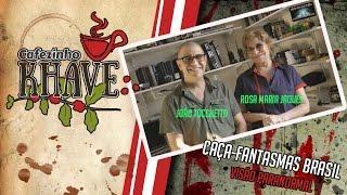 Cafezinho #03 - Visão Paranormal Caça Fantasmas Brasil