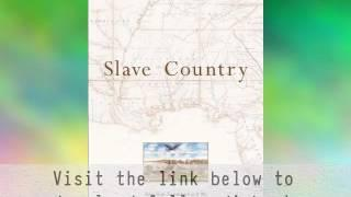 Audiobook: Slave Country: American Expansion and the Origins of the Deep South