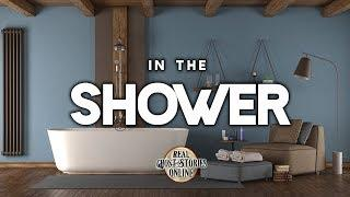 In The Shower | Ghost Stories, Paranormal, Supernatural, Hauntings, Horror