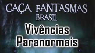 Vivências Paranormais Caça Fantasmas Brasil Visão Paranormal