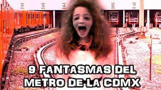 9 Fantasmas Del Metro De La Ciudad De México