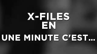 La série xfiles expliqué en une minute chrono aux frontières du réel
