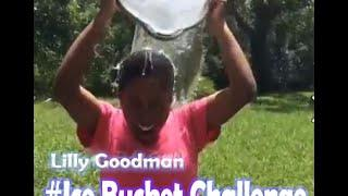 lilly goodman Ice Bucket Challenge