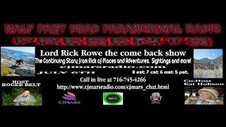 Half Past Dead Paranormal Radio 6/6/15 - LIVE With Special Guest Lord Rick