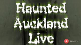 Haunted Auckland Live - Former School - Session 4