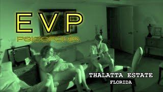 Thalatta Estate Florida | EVP (Psicofonía) | PRISM Paranormal Research South Florida (9/2016)