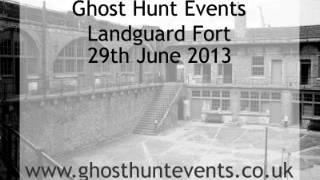Landguard Fort ghost hunt real ghost voice EVP