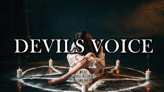 Devils Voice | Ghost Stories, Paranormal, Supernatural, Hauntings, Horror