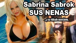 Sabrina Sabrok, sus Nenas y su Ridículo Exorcismo