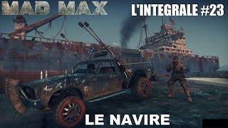 ☠ MAD MAX L'INTÉGRALE #23 Le Navire [FR]