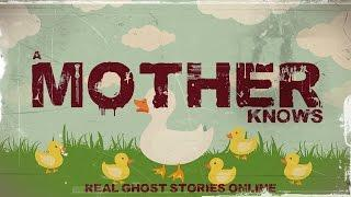 A Mother Knows | Ghost Stories, Paranormal, Supernatural, Hauntings, Horror