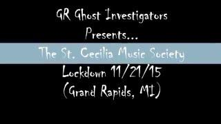 St. Cecilia Music Society Paranormal Investigation PART 1