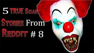 5 TRUE Scary Stories From Reddit # 8