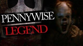 IT Pennywise Legend - The True Story behind IT the Clown