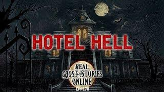 Hotel Hell | Ghost Stories, Paranormal, Supernatural, Hauntings, Horror
