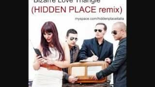 HIDDEN PLACE - Bizarre Love Triangle (New Order cover remix)