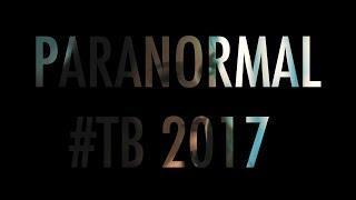 Paranormal Rewind 2017