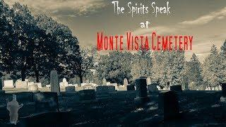 Spirit Box Session at the Monte Vista Cemetery