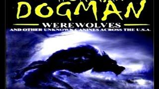 Mysterious Creatures| Dogman | Werewolves | Monster in America
