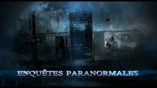Enquête paranormale extraordinaire