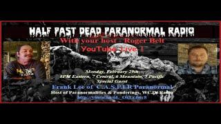 Half Past Dead Paranormal Radio/Frank Lee