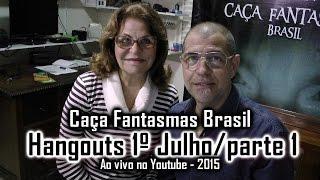 Caça Fantasmas Brasil responde perguntas ao vivo Hangouts 1 de julho 2015 parte 1