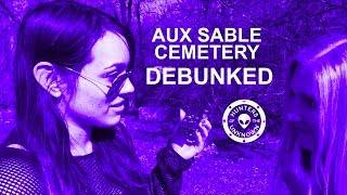 Debunked at Aux Sable Cemetery