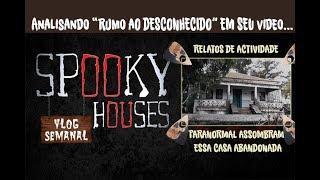 """Análise Espiritual - Rumo ao Desconhecido em """"Casa Abandonada"""""""