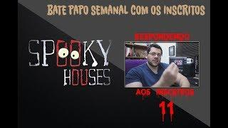 Spooky responde aos inscritos - Episódio 11