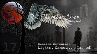 The Chamber Door (Vlog Series) - Ep. 17