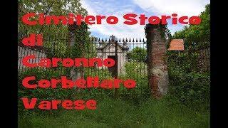 Cimitero Antico di Castronno Corbellaro Varese