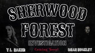 Sneak Peek   Sherwood Forest  | Haunted Forests