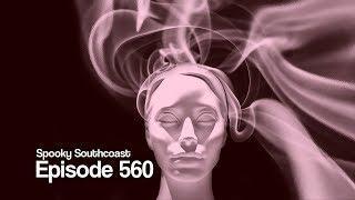 Ep560: Paranormal Potpourri