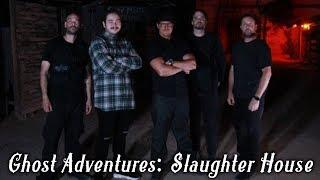 Ghost Adventures: The Slaughter House (overview)
