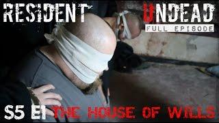 Resident Undead - House of Wills (Cleveland, OH) - Full Episode