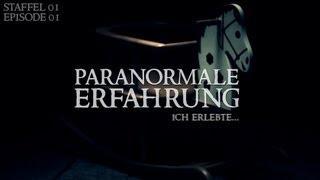 Paranormale Erfahrung - Ich erlebte... (S01E01)