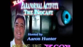 Real Paranormal Activity -  The Podcast EP52 | Ghost Stories | Paranormal and The Supernatural