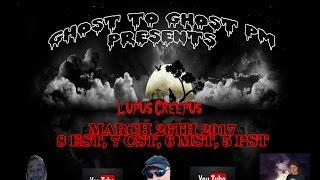 Ghost to Ghost PM with Lupus Creepus/David Knoppel