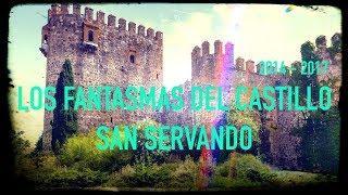 Fantasmas del Castillo San Servando / Ghost Area - Area Fantasma