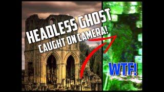 Extremely HAUNTED Abbey With Headless GHOSTS | Very SPOOKY Paranormal Activity
