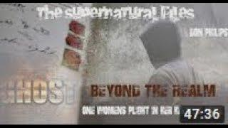 Real Haunting - Beyond The Veil  - With Don Philips
