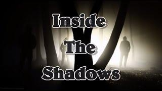 Inside The Shadows - S1E1 (Guests Louie Cafarella, Lynn Czekaj & Conor Hawkins)